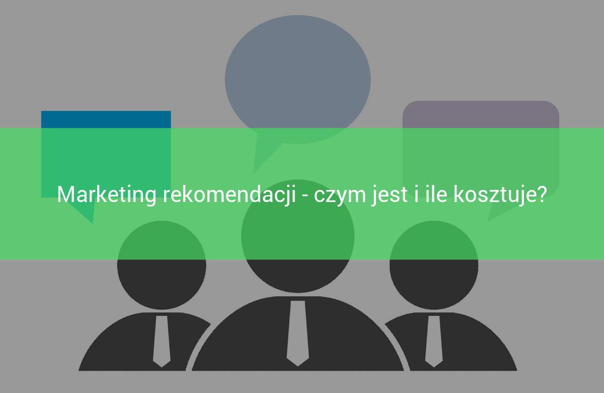 czym jest marketing rekomendacji