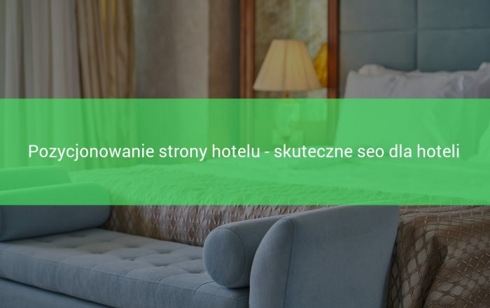pozycjonowanie hotelów